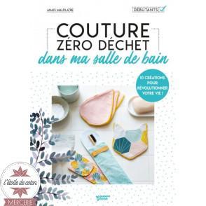 """Livre """"Couture Zéro Déchet dans ma salle de bain"""" - Anaïs Malfilâtre"""