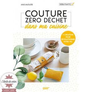 """Livre """"Couture Zéro Déchet dans ma cuisine"""" - Anaïs Malfilâtre"""