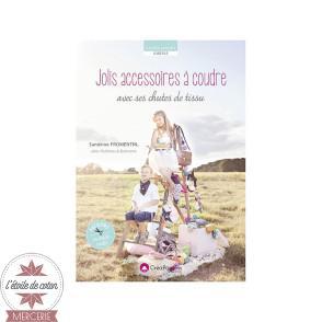 """Livre """"Jolis accessoires à coudre avec chutes de tissus"""" - Sandrine FROMENTIN"""