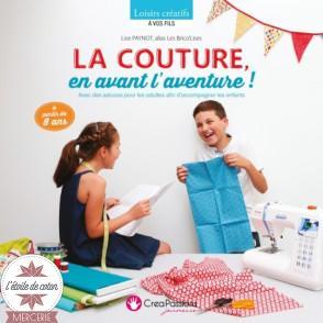 """Livre """"La couture, en avant l'aventure !"""" - Lise Paynot"""