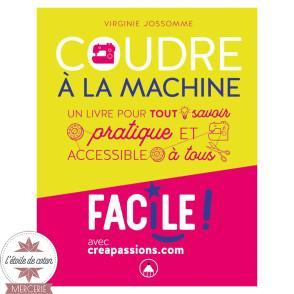 """Livre """"Coudre à la machine"""" - Virginie JOSSOMME"""