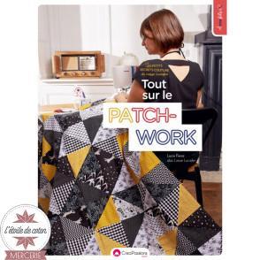 """Livre """"Les petits secrets couture de Laisse Luciefer : tout sur le patchwork !"""" - Lucie FEREZ"""
