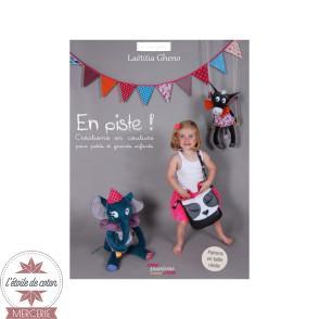 """Livre """"En piste ! Créations en couture pour petits et grands enfants"""" - Laëtitia Gheno"""