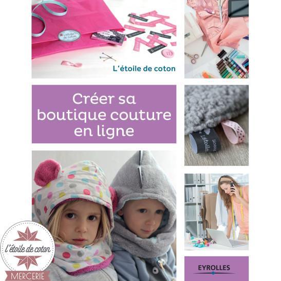 """Livre """"Créer sa boutique couture en ligne"""" - éditions Eyrolles"""
