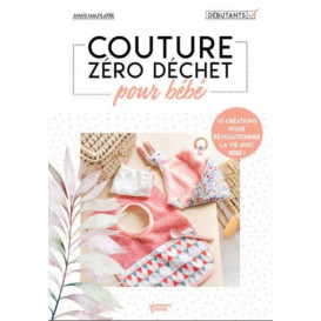 "Livre ""Couture Zéro Déchet - Objets nomades"" - Anaïs Malfilâtre"
